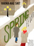 Spring Fever, by Harma-Mae Smit. Cover by Paulina D. (all rights reserved)