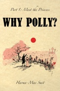 Why Polly? Part 1 - Meet the Princess